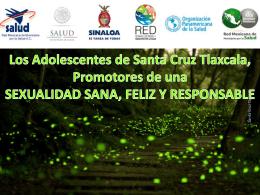 Santa Cruz Tlaxcala - Dirección General de Promoción de la Salud