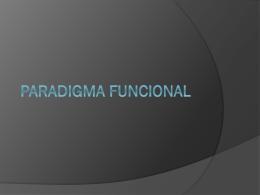PARADIGMA FUNCIONAL - paradigmas
