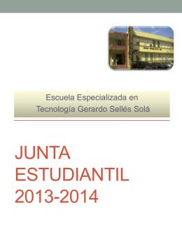 Junta Estudiantil 2013-2014 - Escuela Especializada en Tecnología