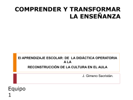 COMPRENDER Y TRANSFORMAR LA ENSEÑANZA