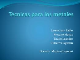 Técnicas para los metales