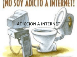 ADICCION A INTERNET