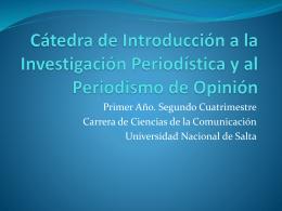 Cátedra Introducción a la Investigación Periodística y al Periodismo de