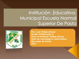 I.E.M Escuela Norma Superior De Pasto