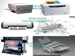 Trabajo impresoras presentado por valentina losada castillo