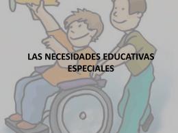 las necesidades educativas especiales - diversidad