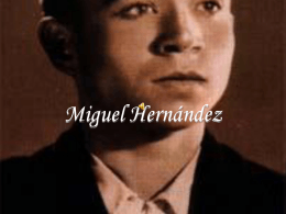 Miguel Hernández - Del sagrario a la trinchera