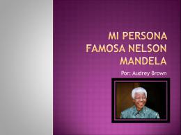 Mi Persona Famosa Nelson Mandela