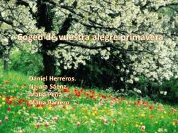 Coged de vuestra alegre primavera