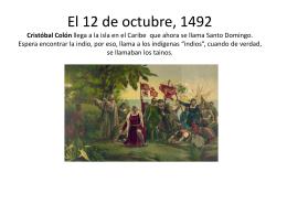 El 12 de octubre, 1492