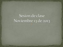 Sesión 13 de noviembre 2013