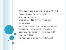 Colegio de bachilleres No.13 *xochimilco
