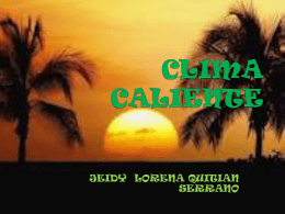 CLIMA CALIENTE.