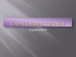 Las correcciones