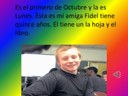 Hoy es Jueves Septiembre 27a, se trata de Fidel y él tiene quince