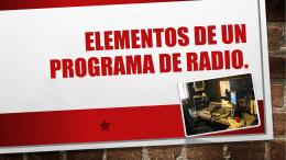 ELEMENTOS DE UN PROGRAMA DE RADIO (Ventana nueva)