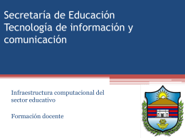 Secretaría de Educación Tecnología de información y comunicación