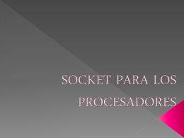 SOCKET PARA LOS PROCESADORES - tecsis-m-3