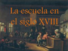 La escuela en el siglo xviii