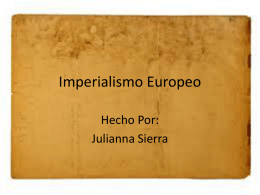 Imperialismo Europeo - 6thgrade-libertyschool