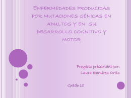 Enfermedades producidas por mutaciones génicas