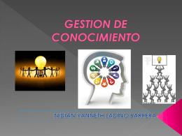 GESTION DE CONOCIMIENTO PRESENTACIÓN  (362249)