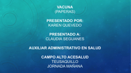 Vacuna (paperas) presentado por: Karen Quevedo presentado a