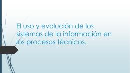 EL USO Y EVOLUCIÓN DE LOS SISTEMAS DE - Over-blog