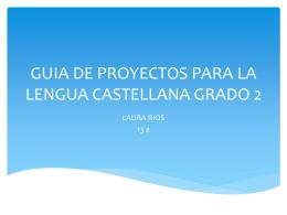 guia de proyectos para la lengua castellana grado 2