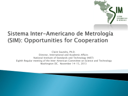 Sistema Inter-Americano de Metrología (SIM): Opportunities for