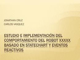 Modelamiento del comportamiento del robot xxxxx basado en