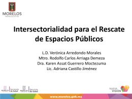 PRES Intersectorialidad para el rescate de espaciosveronica