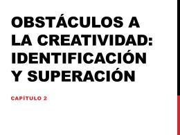 OBSTÁCULOS A LA CREATIVIDAD: Identificación y superación