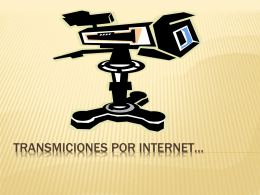 ¿Cómo transmitir por internet..?