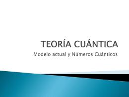 Modelo actual y numeros cuanticos