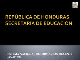 REPÚBLICA DE HONDURAS SECRETARÍA DE EDUCACIÓN