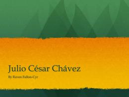 Julio César Chávez - Raven E. Fallon-Cyr