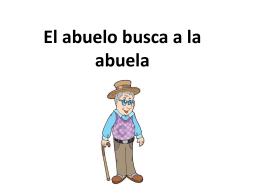 El abuelo y la escuela - Mrs. Lopez Spanish