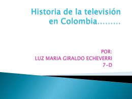 Historia de la televisión en Colombia………