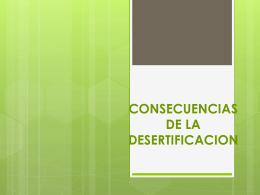 CONSECUENCIAS DE LA DESERTIFICACION