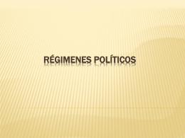 RÉGIMENES POLÍTICOS