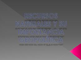 RESURSOS NATURALES Y SU IMPORTANCIA