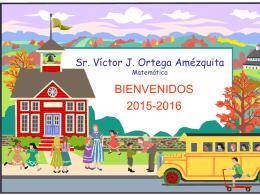 Sr. Víctor J. Ortega Amézquita Matemática