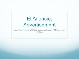El Anuncio: Advertisement