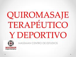Info QUIROMASAJE TERAPÉUTICO Y DEPORTIVO