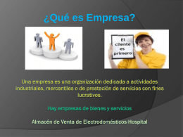 Una empresa es una organización dedicada a actividades