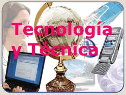 Tecnología y técnica