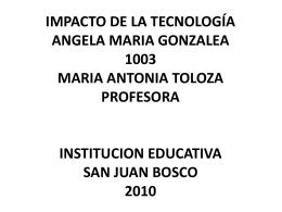 IMPACTO DE LA TECNOLOGÍA ANGELA MARIA GONZALEA