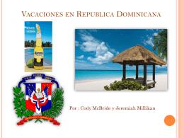 Vacaciones en Republica Dominicana