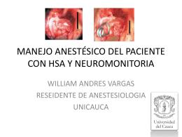manejo anestésico del paciente con hsa y neuromonitoria